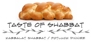 Taste of Shabbat